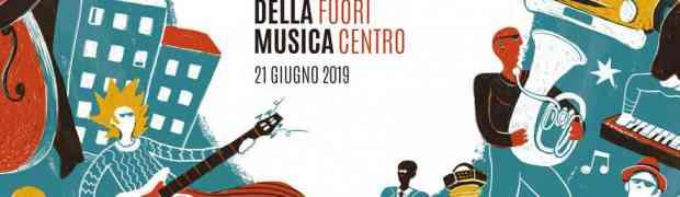 """LA FESTA DELLA MUSICA 2019 È """"MUSICA FUORI CENTRO"""""""